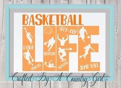 Basketball Life, Life svg, life design, Svg, Digital design, cut file, yeti decal, cuttable, Silhouette, Cricut, basketball svg, team svg by CraftsByACountryGirl on Etsy