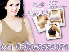 Aire Bra available in Pakistan at http://www.easytvshop.com/aire-bra-pakistan-eaytvshop.html It is a outstanding product due to use this bra no rashes show on your skin, also comfort in wear due to pin less and comfort cloth.