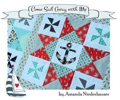 Come sail away with me quilt pattern, #anchor #nautical #quilt
