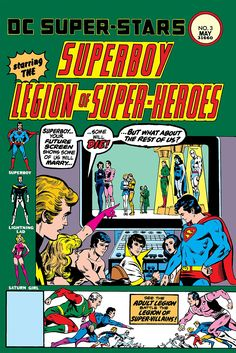 DC Super-Stars (1976-1978) #3  Join Superman in a trip back to the 30th Century to visit the now-adult Legion of Super-Heroes! Their reunion, however, is cut short by a mysterious villain with ties to the Legions past. To make things worse, the Legion of Super-Villains are lurking in the background with their most devious plot yet to decimate what's left of the Legion of Super-Heroes!
