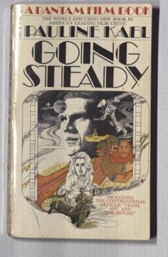 Going Steady  by Pauline Kael  (1971)