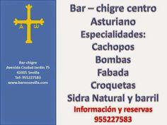 Bar Chigre - Centro Asturiano Especialidad en Cachopos y Fabada. Prueba nuestras Croquetas de Boletus, Bacalao y nuestras Bombas de Merluza a la Sidra. Avenida Ciudad Jardín, 75 (Sevilla) Tfno. 955 227 583 www.barensevilla.com