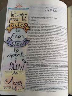 James 1:19 Let every person be quick to hear, slow to anger. Hand lettered. Bible journaling.