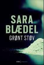 Sara Blædel's 1. bog i serie om Louise Rick