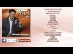 ✮ Sláger Tibó 8. ~ Minden csókom (teljes album) | Nagy Zeneklub | - YouTube