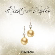 Deck the Halls with Mikimoto this Holiday