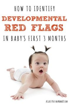 Tips from an early intervention therapist on how to identify developmental red flags in your 0-3 month baby #earlyintervention #childdevelopment #infantdevelopment #occupationaltherapy #OTtips #therapybloggers