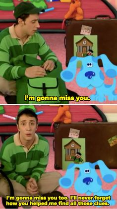 Gonna Miss You, Miss You Too, Blues Clues, Help Me, Logos, Fictional Characters, Logo, Fantasy Characters
