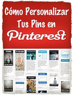 Cómo Crear Pins Personalizados en Pinterest. Tutorial básico de cómo personalizar tus pins en Pinterest para promocionar de forma efectiva tu marca.