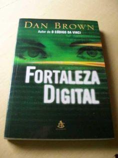 Em quem você confia?? #DanBrown #Livro #FortalezaDigital 09/06/13 - 23/06/13 :)
