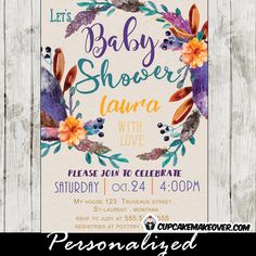 Watercolor Floral Boho Wreath baby shower invitation adorned with a beautiful arrangement of orange yellow flowers, teal blue leaves and purple feathers. Perfect for a Bohemian themed baby boy or girl shower celebration. #cupcakemakeover
