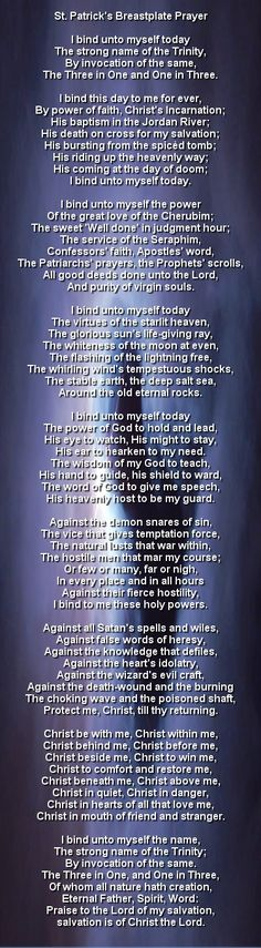 St. Patrick's Breastplate Prayer, Alex has taken this for our family prayer