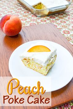 Fresh Peach Poke Cake  Diana Raambles Snickerdoodle Sunday Party Feature