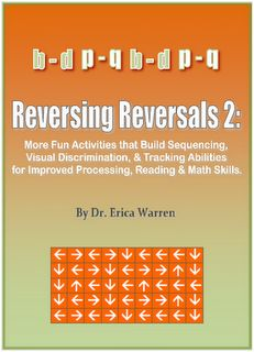 Dyslexia - Help with Reversals, Tracking, Visual Discrimination and More