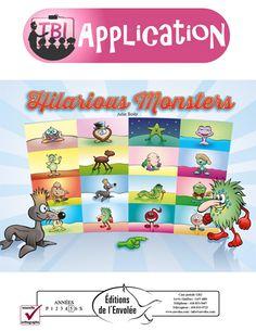 Hilarious Monsters est une activité de compréhension en lecture dans laquelle l'enfant doit associer la description d'un drôle de monstre à son illustration. Une fois le texte lu et l'association faite, l'enfant glisse la lettre correspondant à la description dans la case du monstre. Le jeu se termine lorsque les 16 textes et monstres ont été associés.
