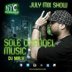 Check out my mix show on Tuesdays http://www.nychouseradio.com/ www.solechannelmu... www.muzik4tomorro... www.facebook.com/... www.twitter.com/... www.instagram.com... #music #newmusic #hotmusic #dance #solechannel