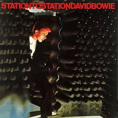David Bowie: Station to Station (1976)