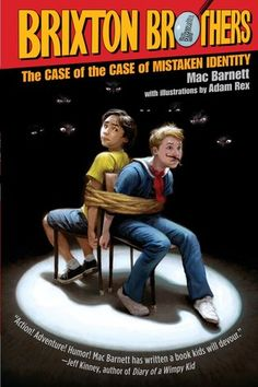 """""""The Case Of The Case Of Mistaken Identity (The Brixton Brothers Series #1)"""" by Mac Barnett & Adam Rex ... #LibraryLoans"""