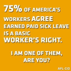 REPIN to stand with workers across the country who are mobilizing to pass earned paid sick leave initiatives.