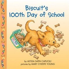 Biscuit's Day of School: Time for school, Biscuit!/pAfter 100 days of school, it's time to celebrate!br /How will Biscuit help with the fun?br /Unfold the flaps to find out! 100s Day, 100 Day Celebration, Hundred Days, Budget Book, 100 Days Of School, School Holidays, School Fun, Teaching Tools, Teaching Ideas