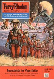 PR0010. - Raumschlacht im Wega-Sektor  - Die Strukturtaster melden das Auftauchen einer großen Flotte – das ist der Anfang eines interstellaren Krieges