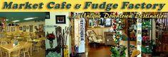 Market Cafe & Fudge Factory, Bancroft, ON