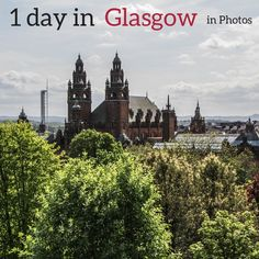 Time to visit Glasgow ? Discover in photos 7 areas to add to your itinerary in Glasgow Scotland - And have a look at the video of Glasgow in One day