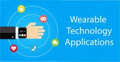 How #Wearable #Technology Apps can ease the way you manage the things