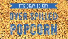 Because we all love popcorn - Cornzapoppin