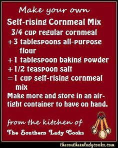 This food tip on how to make your own self-rising cornmeal mix comes from the Aunt Jemima website. So many of you have told me you cannot find self-rising cornmeal mix where you live and a lot of . (Pancake From Scratch Self Rising Flour) Homemade Dry Mixes, Homemade Spices, Homemade Seasonings, 7 Up Cake, Thing 1, Self Rising Flour, Seasoning Mixes, Baking Tips, Baking Secrets