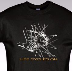 Bicycle T shirt Cycling Rider Gift Bike tee Life Cycles on NEW