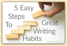 The Write Conversation : 5 Steps to Great Writing Habits