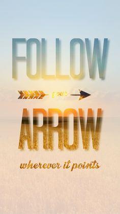 """Follow your arrow wherever it points"" - Follow Your Arrow by Kacey Musgraves lyrics"