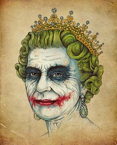 Joker/Queen of England...FINALLY someone made this daydream i've been having come to life through art!
