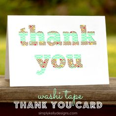 Washi Tape Thank You Card made with Silhouette | Simply Kelly Designs