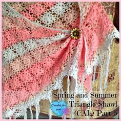 Crochet For You: Part 5 - Spring and Summer Triangle Shawl (CAL) final part with links to previous posts. ༺✿ƬⱤღ  https://www.pinterest.com/teretegui/✿༻