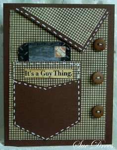 "Sues Rubber Stamping Adventures: BSS MONDAY IDEA - FATHERS DAY CARDS.  Great ""guy card"" design!"