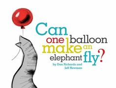 """Dan Richards teams up with celebrated artist, Jeff Newman, to share a funny and vibrant picture book about how powerful a child's imagination can be…with a little encouragement.  Evan asks a simple question, """"Can one balloon make an elephant fly?""""  At first, his mother is too busy to answer. But when she takes the time to play the game with her son…magic happens."""