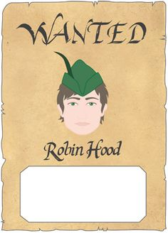 Robin Hood wanted poster Use as profile information. Students draw them and write thing about them