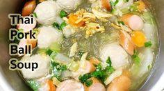 Soup Recipes : Thai Pork Ball Soup Recipe : แกงจืดลูกชิ้นหมูใส่วุ้นเส้น