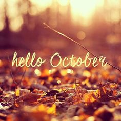 Elegant Hello October ♡♥♡♥♡♥ #october #months #HelloOctober #photography #fall  #autumn