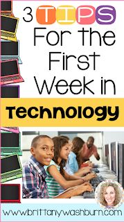 Technology Teaching Resources with Brittany Washburn: 3 Tips for the First Week in Technology