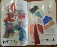 Make a mess. Clean it up  Wreck this journal