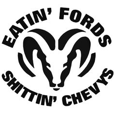 Dodge Ram Eating Fords Shitting Chevys Decal Sticker Many Size Options Many Color Options Industry standard high performance calendared vinyl film Cut From Premium mil Vinyl Outdoor durability is 7 years Glossy surface finish Truck Window Stickers, Truck Decals, Bumper Stickers, Vinyl Decals, Vehicle Decals, Chevy Stickers, Decals For Cars, Macbook Decal Stickers, Custom Car Decals