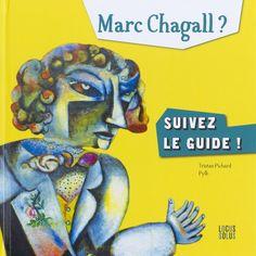 """""""Suivez le guide"""" Chagall. 2016."""
