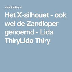 Het X-silhouet - ook wel de Zandloper genoemd - Lida ThiryLida Thiry