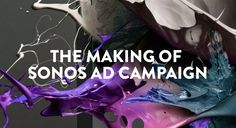 The making of SONOS ad campaign on Vimeo