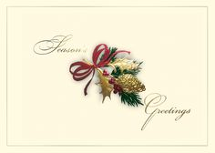 Season's Greetings - Holiday Greeting Cards- This Season's Greetings card is on chic ecru stock with a pinecone and holly sprig in gold and burgundy foil. Send this stunning card to your friends, family and associates this year! The Office Gal