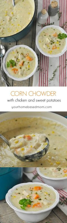 Corn Chowder with Chicken and Sweet Potatoes ~ the perfect meal for a cool fall or winter evening!