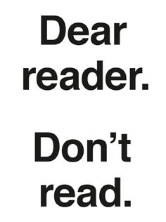 Ulises Carrión. Dear reader. Don't read. Free pdf download catalogue published for the exhibition  Ulises Carrión. Dear reader. Don't read, curated by Guy Schraenen, organised by the Museo Nacional Centro de Arte Reina Sofía (Madrid) and co-produced with the Fundación Jumex (Mexico City) Museo Nacional Centro de Arte Reina Sofía, Madrid: March 16 – October 10, 2016 and Museo Jumex, Mexico City: February 9 – May 7, 2017…